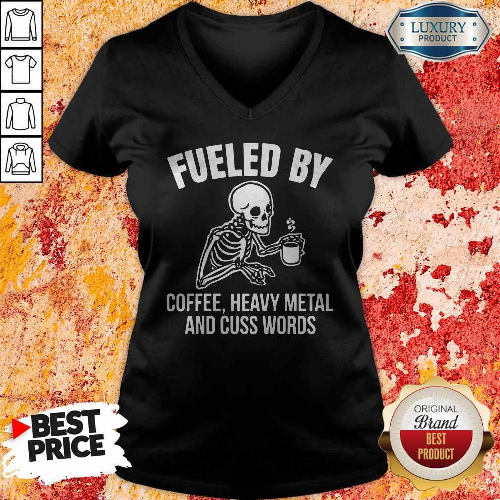 Skull Fueled By Coffee Heavy Metal And Cuss Words V- neck