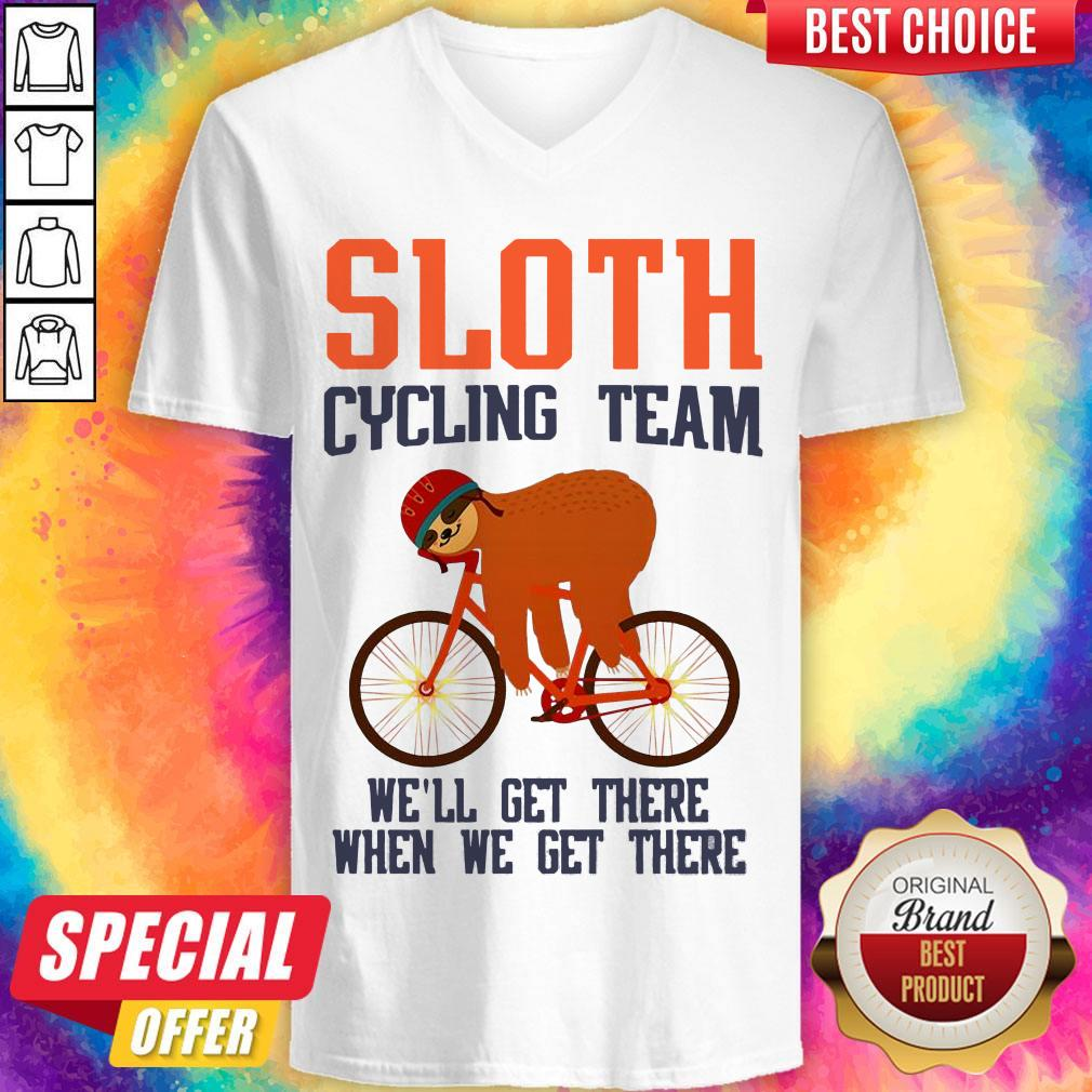 Sloth Cycling Team We Will Get There When We Get There V- neck