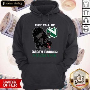 Star War Darth Vader They Call Me Darth Banker Nedbank Hoodiea