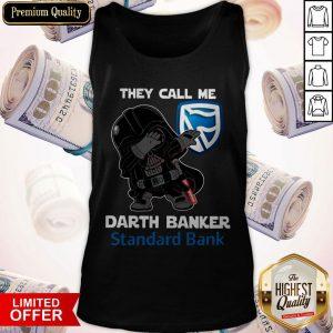 Star War Darth Vader They Call Me Darth Banker Standard Bank Tank Top