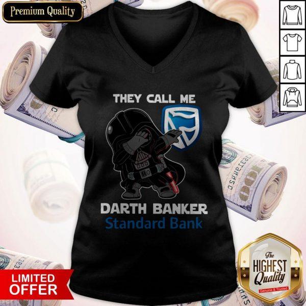 Star War Darth Vader They Call Me Darth Banker Standard Bank V- neck
