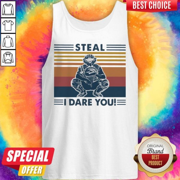 Steal I Dare You Man Vintage Tank Top