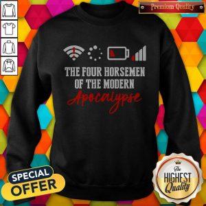 The Four Horsemen Of The Modern Apocalypse Sweatshirt