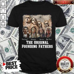 The Original Founding Fathers Signatuares Shirt