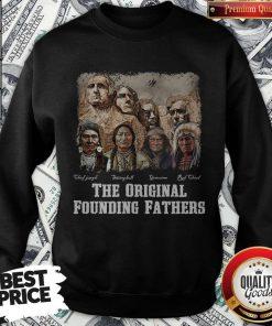 The Original Founding Fathers Signatures Sweatshirt