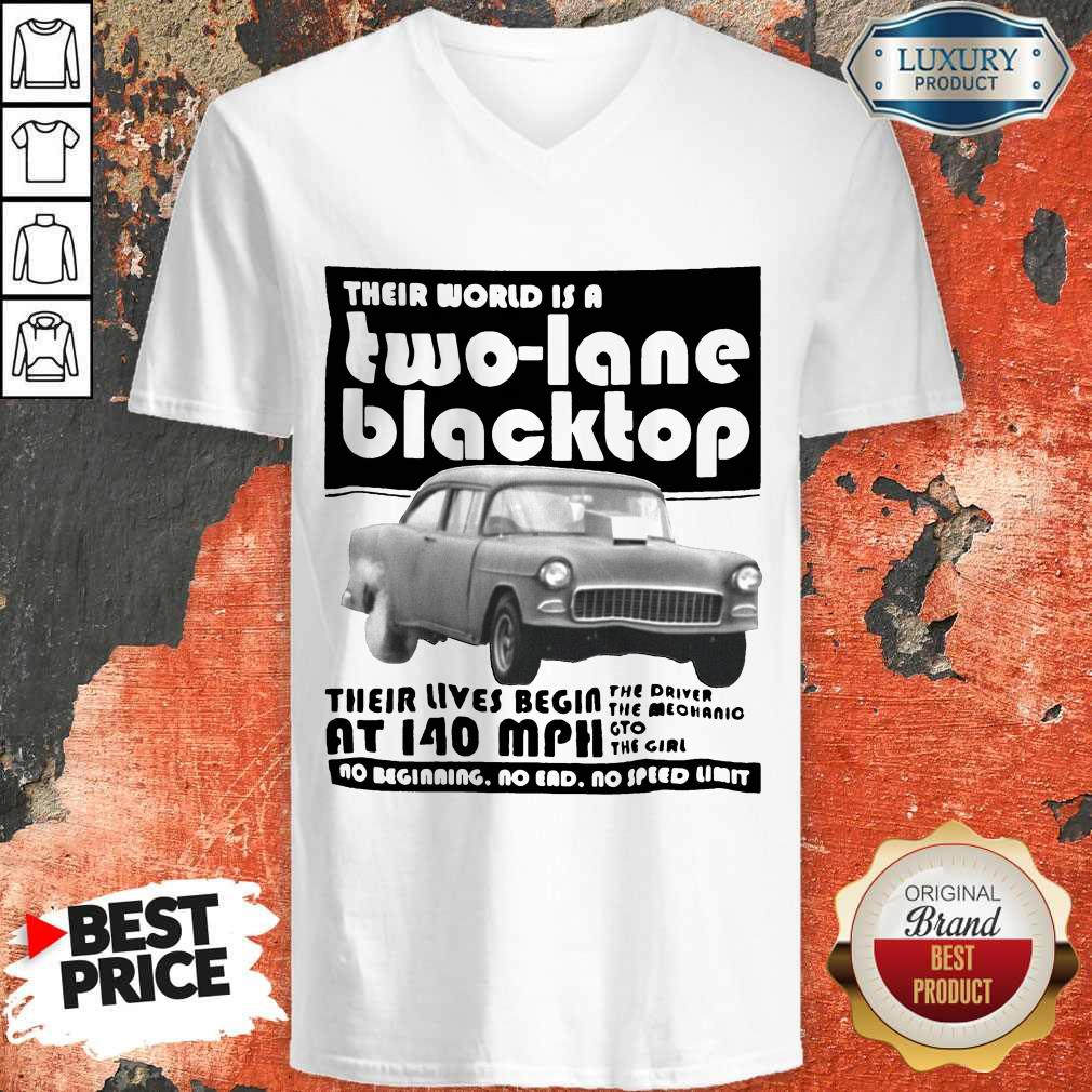 Their World Is A Two Lane Blacktop V- neck