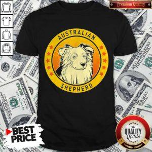 Top Australian Shepherd Dog Shirt
