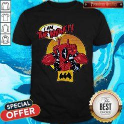 Top Deadpool I Am The Night Shirt