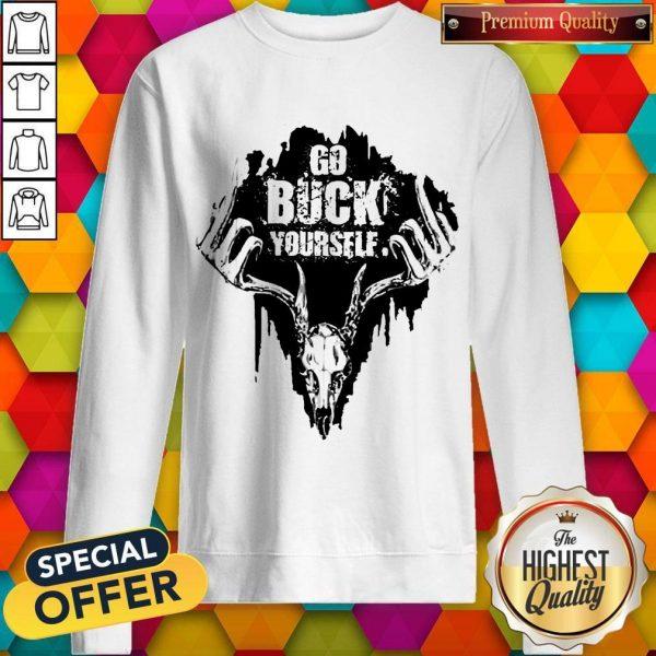 Top Go Buck Yourself Sweatshirt