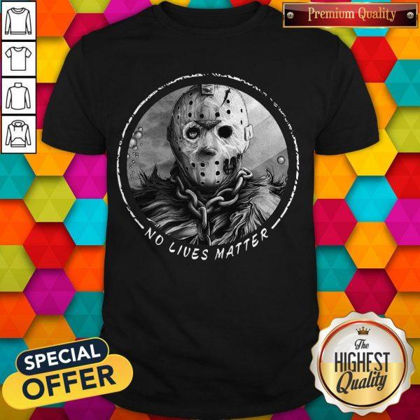 Top Horror Thriller Killer No Lives Matter Shirt