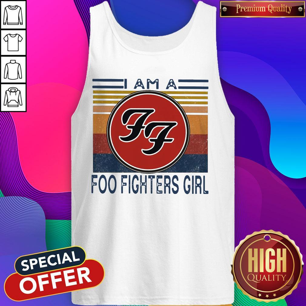 Top I Am A Foo Fighters Girl Vintage Tank Top