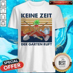 Top Keine Zeit Der Garten Ruft Vintage Retro Shirt