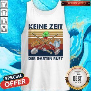 Top Keine Zeit Der Garten Ruft Vintage Retro Tank Top