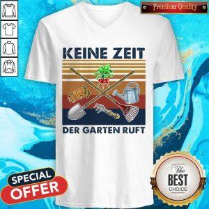 Top Keine Zeit Der Garten Ruft Vintage Retro V- neck