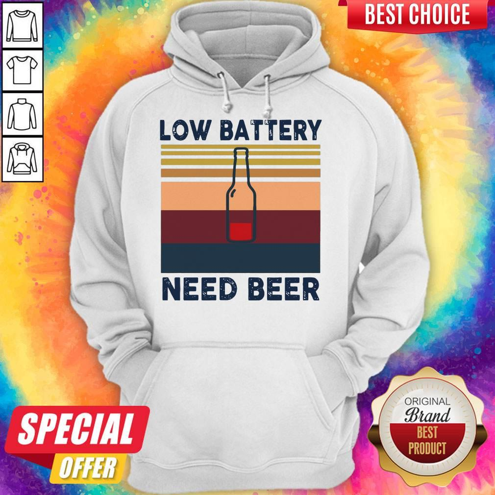 Top Low Battery Need Beer Vintage Retro Hoodie