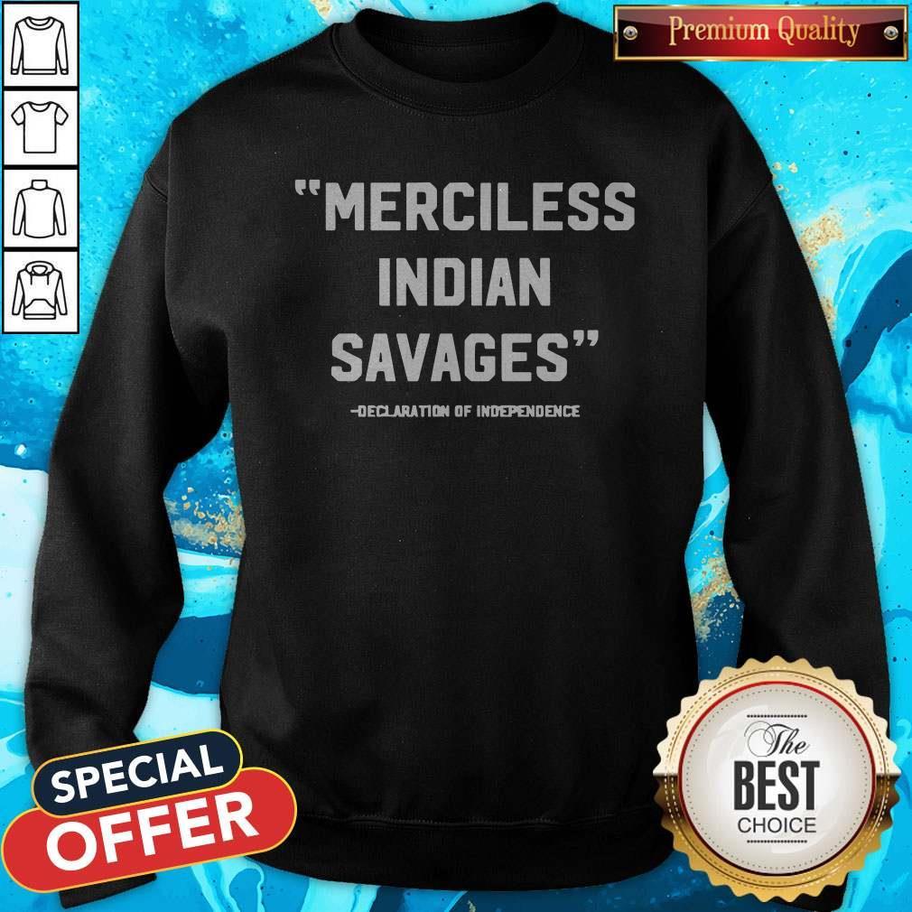 Top Merciless Indian Savages Sweatshirt