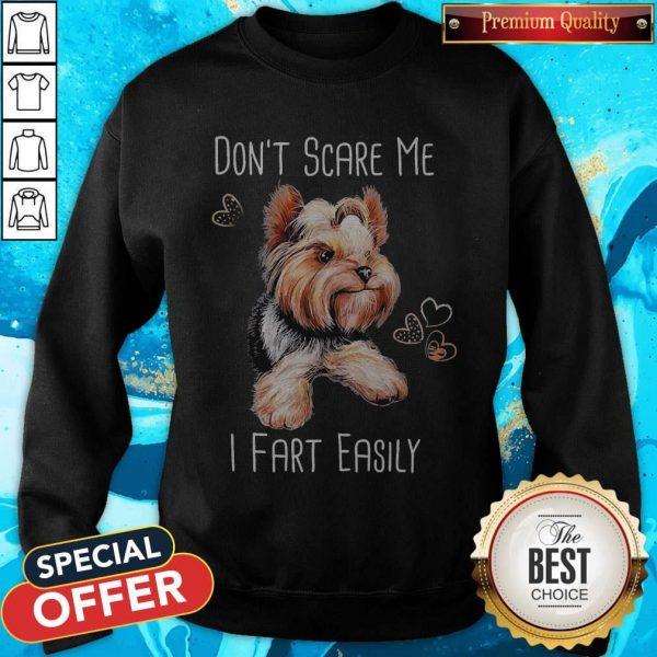 Tzu Don't Scare Me I Fart Easily Sweatshirt