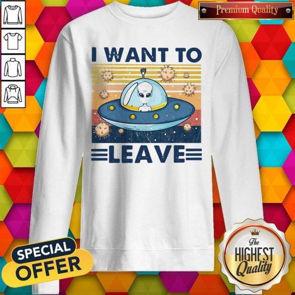 UFO I Want To Leave Vintage Sweatshirt