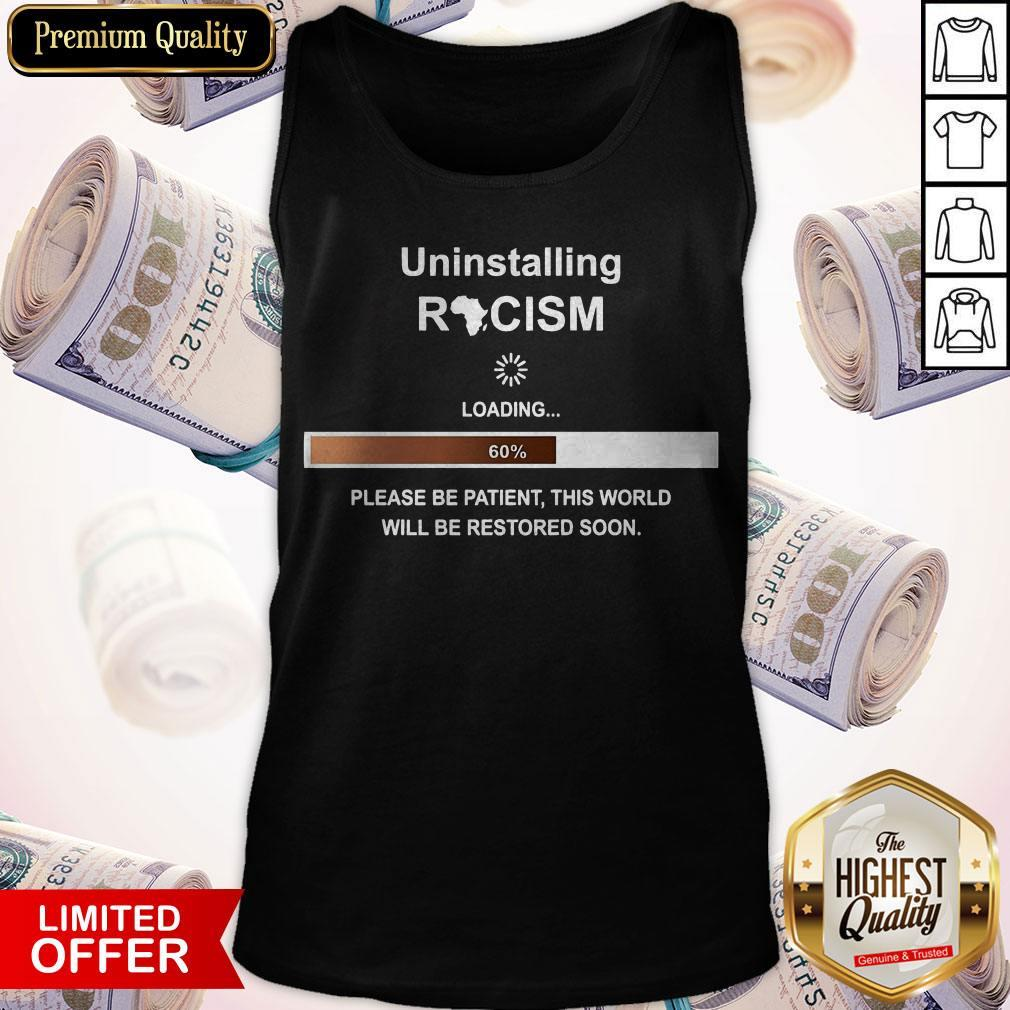 Uninstalling Racism Loading 60% Tank Top