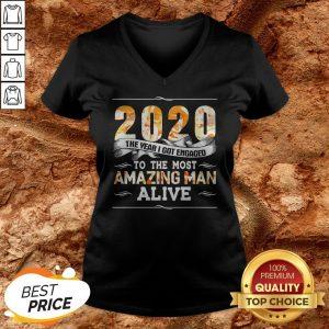 2020 The Year I Got Engaged To The Amazing Man Alive V-neck