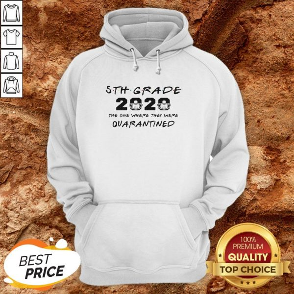 5th Grade Teacher 2020 The One Where They Were Quarantined Hoodie