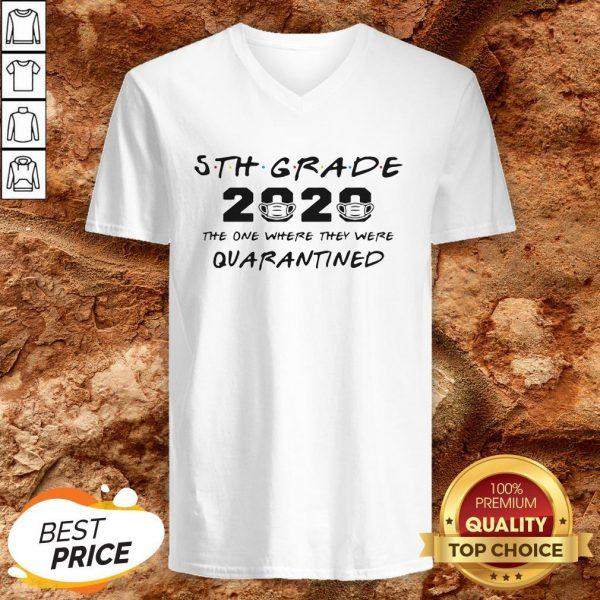 5th Grade Teacher 2020 The One Where They Were Quarantined V-neck