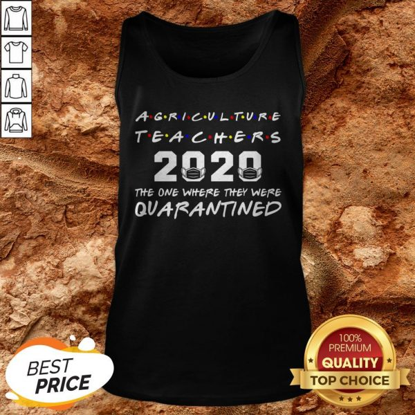 Agriculture Teachers The One Where They Was Distancing Tank Top