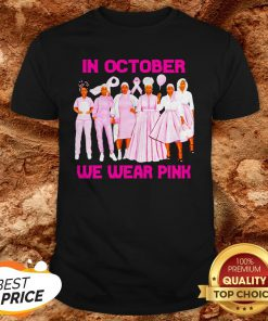 Black Womans In October We Wear Pink Shirt