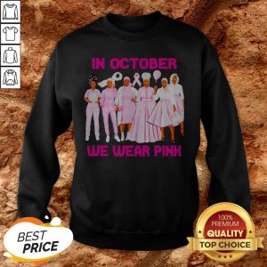 Black Womans In October We Wear Pink Sweatshirt