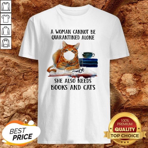Cats Face Mask And Books A Woman Alone She Also Needs Shirt