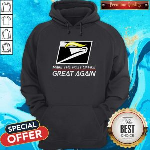 Donald Trump USPS Make The Post Office Great Again Hoodie