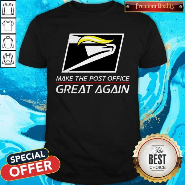 Donald Trump USPS Make The Post Office Great Again Shirt