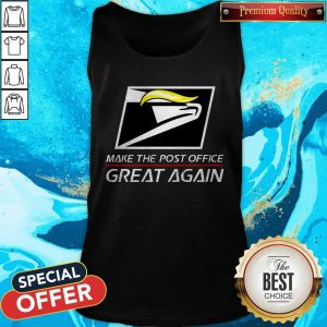 Donald Trump USPS Make The Post Office Great Again Tank TopDonald Trump USPS Make The Post Office Great Again Tank Top