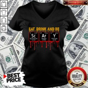 Eat Drink And Be Scary Scandium Argon Yttrium V-neck