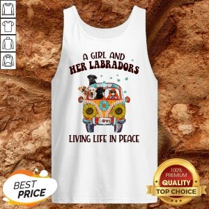 Girl And Her Labradors Living Life In Peace Tank Top