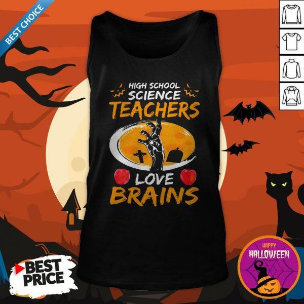 High School Science Teachers Love Brains Apple Halloween Tank Top