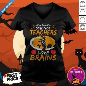 High School Science Teachers Love Brains Apple Halloween V-neck