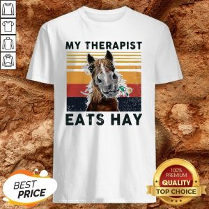 Horse My Therapist Eats Hay Vintage ShirtHorse My Therapist Eats Hay Vintage Shirt