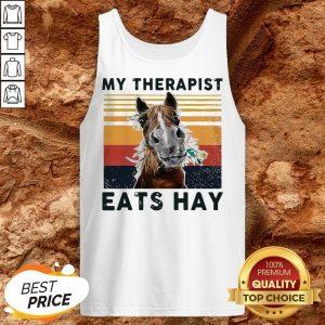 Horse My Therapist Eats Hay Vintage Tank Top