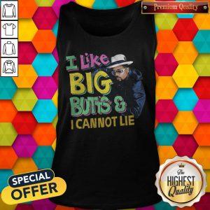 i-like-big-butts-and-i-canno tank-top