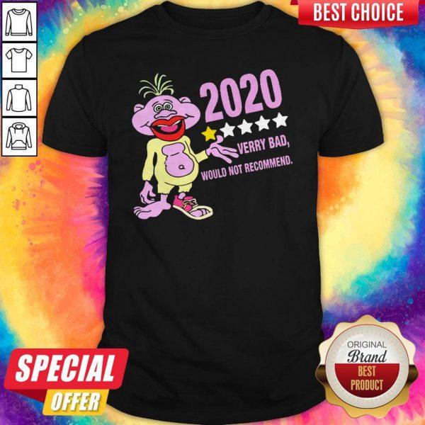 Jedu Jok 2020 Verry Bad Would Not RecommJedu Jok 2020 Verry Bad Would Not Recommend Shirtend Shirt