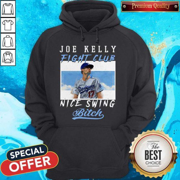 joe-kelly-fight-club-nice-swing-bitch hoodie