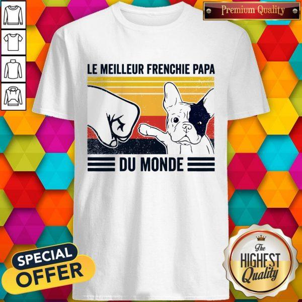 Le Meilleur Frenchie Papa Du Monde Vintage ShirtLe Meilleur Frenchie Papa Du Monde Vintage Shirt