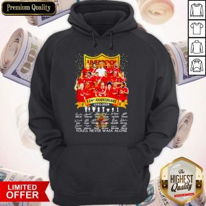 Liverpool 128th Anniversary 1892 2020 You'll Never Signatures HoodieLiverpool 128th Anniversary 1892 2020 You'll Never Signatures Hoodie