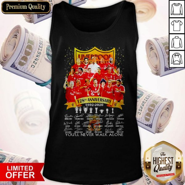 Liverpool 128th Anniversary 1892 2020 You'll Never Signatures Tank TopLiverpool 128th Anniversary 1892 2020 You'll Never Signatures Tank Top