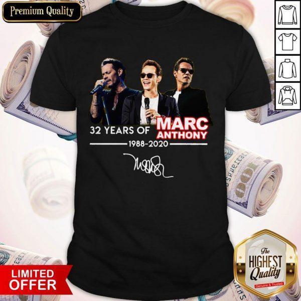 Marc Anthony 32 Years Of 1988 2020 SignaMarc Anthony 32 Years Of 1988 2020 Signature Shirtture Shirt