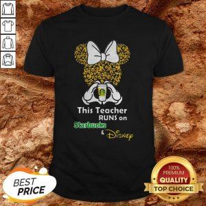 Minnie Mouse This Runs On Starbucks And Disney ShirtMinnie Mouse This Runs On Starbucks And Disney Shirt