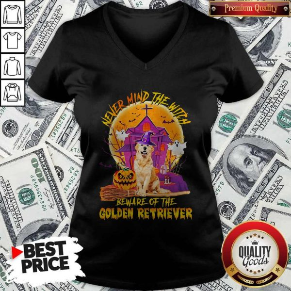 Never Mind The Witch Beware Of The Golden Retriever Halloween V-neckNever Mind The Witch Beware Of The Golden Retriever Halloween V-neck