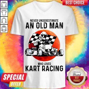 Never Underestimate An Old Man Who Loves Kart Racing v-neck