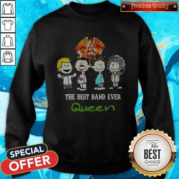 Nice Queen The Best Band Ever Sweatshirt